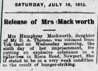 Report of Mrs Mackworth's release from Usk Gaol. Aberdare Leader 19th July 1913.