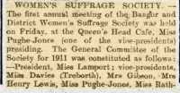 Report of meeting of AGM of Bangor and District Women's Suffrage Society.  North Wales Express  2nd December 1910.